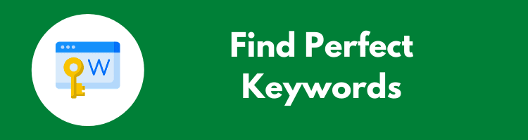 Importance of SEO - Find Perfect Keywords